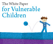 The White Paper for Vulnerable Children ad