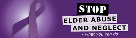 STOP - Elder abuse and neglect - what you can do -.